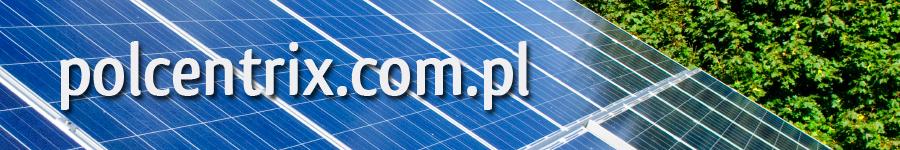 Instalacje solarne z dofinansowaniem - http://polcentrix.com.pl/